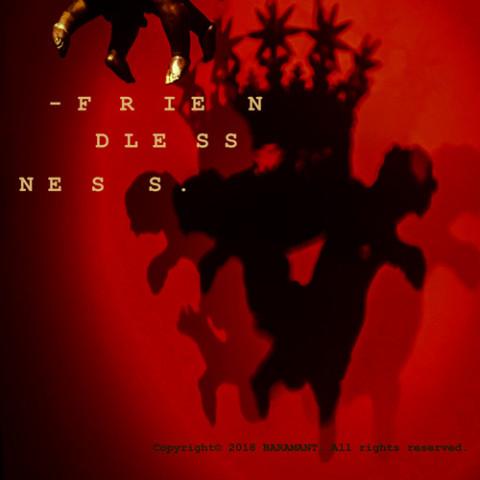 Baramant new single track: Friendlessness