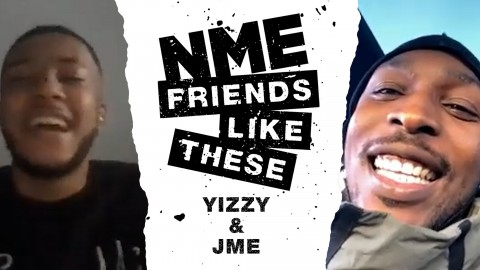 Friends Like These: JME and Yizzy