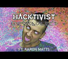 Hyperdialect – HACKTIVIST