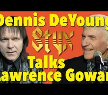 Ex-STYX Singer DENNIS DEYOUNG Says He Would Be 'Perplexed' If Somebody Confused Him Vocally With LAWRENCE GOWAN